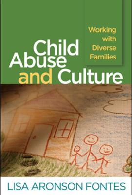 Child Abuse and Culture By Fontes, Lisa Aronson/ Conte, Jon R. (FRW)